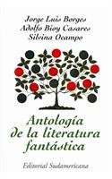 Read Online Antologia de la Literatura Fantastica/Anthology of Fantastic Literature (Narrativa/Narrative) (Spanish Edition) PDF