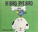 Hi Bird, Bye Bird, Barney Saltzberg, 0812061616