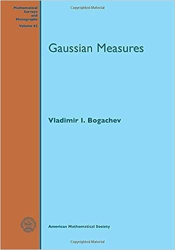 Book Gaussian Measures (Mathematical Surveys and Monographs) by Vladimir I. Bogachev (2015-03-13)
