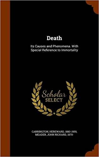 Download Death: Its Causes and Phenomena. With Special Reference to Immortality PDF, azw (Kindle), ePub, doc, mobi