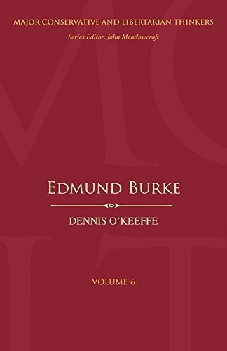 Edmund Burke (Major Conservative and Libertarian Thinkers)