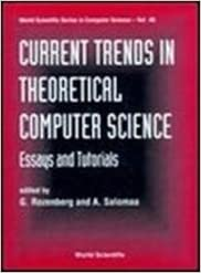 Current Trends In Theoretical Computer Science Essays And Tutorials  Current Trends In Theoretical Computer Science Essays And Tutorials World  Scientific Series In Computer Science