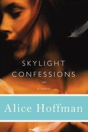 Skylight Confessions (Confessions Skylight)