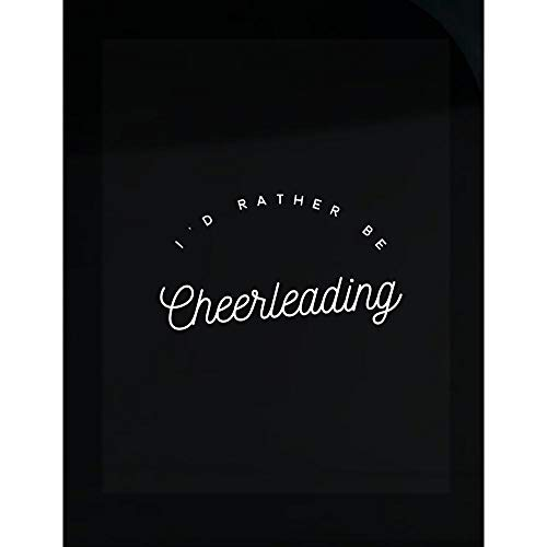 Cheerleading Transparent Stickers - I'd Rather Be - Dance Gift -