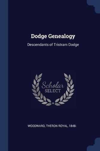 Dodge Genealogy: Descendants of Tristram Dodge