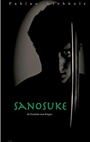 Sanosuke: Die Geschichte eines Kriegers