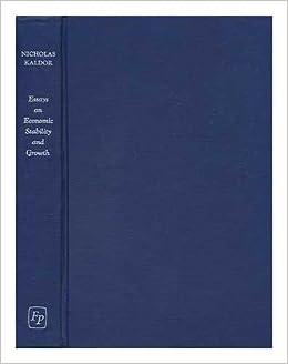 Essays On Economic Stability And Growth N Kaldor 9780715601167 Amazon Books