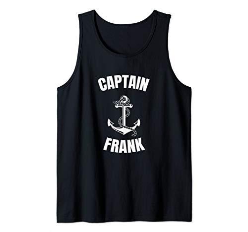 Captain Frank Anchor First Name Ship Boat Captain Tank Top