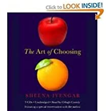 The Art of Choosing [Audiobook, Unabridged] Publisher: Hachette Audio; Unabridged edition