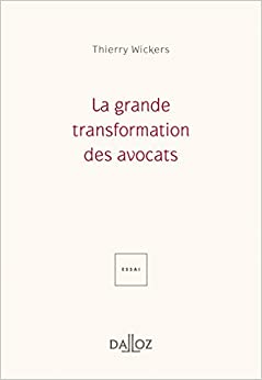 La Grande transformation des avocats - 1re édition