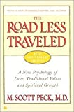 img - for The Road Less Traveled, 25th Anniversary Edition : A New Psychology of Love, Traditional Values and Spiritual Growth book / textbook / text book