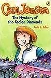 Cam Jansen and the Mystery of the Stolen Diamonds (Cam Jansen Adventure)