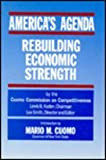 America's Agenda : Rebuilding Economic Strength, Cuomo Commission on Competitiveness, 1563240866