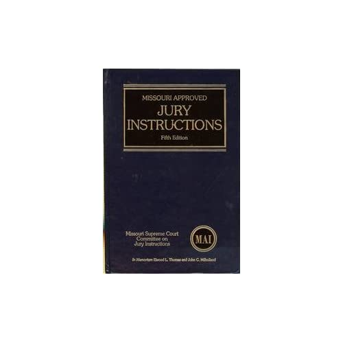 Missouri Approved Jury Instructions (MAI) Stephen H. Ringkamp, Richard E. McLeod and Missouri