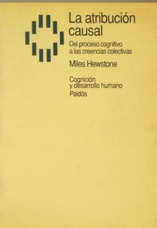 La Atribucion Causal The Causal Attribution Libro Miles Hewstone