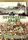 The Liberation of Prague / Osvobozeni Prahy