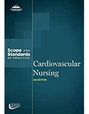 Cardiovascular Nursing: Scope and Standards of Practice, 2nd Edition