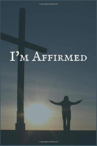 I'm Affirmed: A Kidney Cancer Treatment Overcomers and Survivors Prompt Lined Writing Notebook for Healing