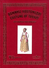 Costume of Turkey - Osmanli Kostümleri (Marco Polo Costume)