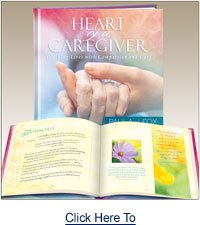 Heart of a Caregiver: Touching Lives with Compassion and Care