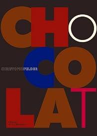 Chocolat par Christophe Felder