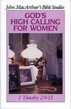 God's High Calling for Women John Macarthur's Bible, used for sale  Delivered anywhere in USA