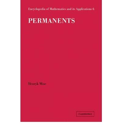 [ [ [ Permanents[ PERMANENTS ] By Minc, Henryk ( Author )Dec-28-1984 Hardcover