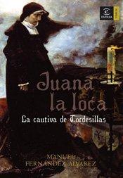 Download JUANA LA LOCA. LA CAUTIVA pdf