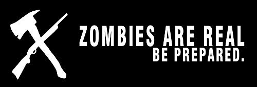 Yilooom Zombies are Real Be Prepared Bumper Sticker Zomby Apocalypse Car Decal 9 X 3