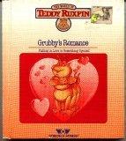 The World of Teddy Ruxpin: Grubby's Romance (Teddy Ruxpin Grubby)