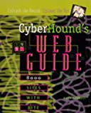 Cyberhound's Web Guide, Bradley J. Morgan, 0787610178