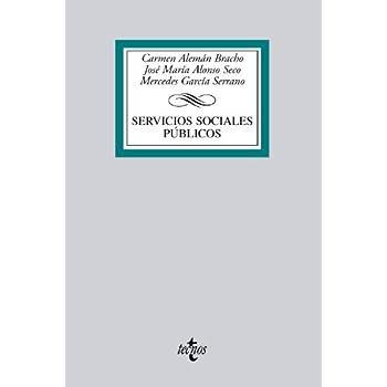 Servicios sociales públicos (Derecho - Biblioteca Universitaria De Editorial Tecnos)