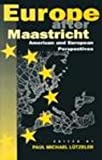 Europe after Maastricht : American and European Perspectives, Lützeler, Paul Michael, 0826407838