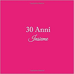 Anniversario 30 Anni Matrimonio.30 Anni Insieme Libro Degli Ospiti 30 Anni Insieme Anniversario