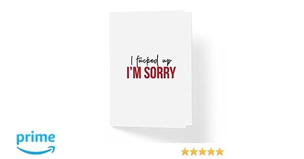 Blank Inside I/'m Sorry Card