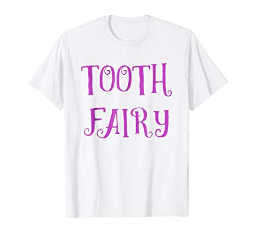 Tooth Fairy T-Shirt Dentist Halloween Tooth Fairy Costume