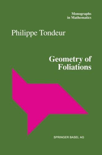 Geometry of Foliations (Monographs in Mathematics)