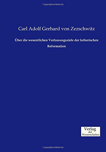 Über die wesentlichen Verfassungsziele der lutherischen Reformation (German Edition) pdf epub