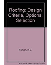 Roofing: Design Criteria, Options, Selection