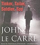 Tinker, Tailor, Soldier, Spy (Book 1 of the 'Karla' trilogy) [Audiobook, Unabridged] [Audio CD]
