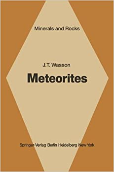 Meteorites: Classification and Properties (Minerals, Rocks and Mountains)