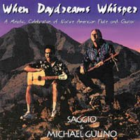When Daydreams Whisper: A Melodic Celebration of Native American Flute and Guitar (Barefoot Natives)