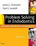 Problem Solving in Endodontics (5th, 11) by FADI, James L Gutmann DDS CertEndo PhD(honoris causa) FA [Hardcover (2010)]