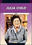 Julia Child, Dennis Abrams, 1604139129