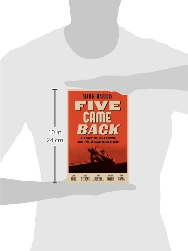 Five Came Back: A Story Of Hollywood And The Second World War Book Pdf