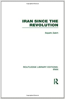 Book Iran Since the Revolution (RLE Iran D) (Routledge Library Editions: Iran)
