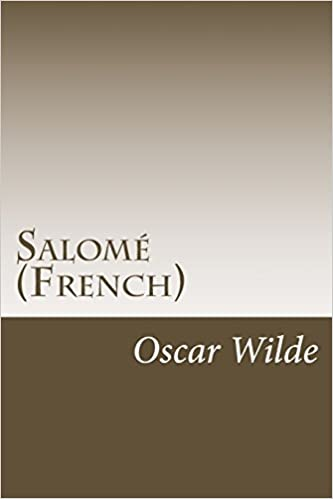 Télécharger le livre pdf gratuitementSalomé (French) (French Edition) in French FB2 by Oscar Wilde 1499593082