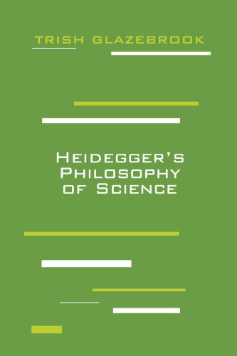 Heidegger's Philosophy of Science (Perspectives in Continental Philosophy)