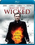 Way of the Wicked [Blu-ray]
