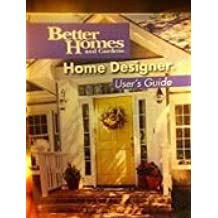 Better Homes and Gardens Home Designer Suite 6.0 User's Guide